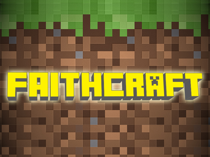 Faithcraft: A Minecraft Bible Study Series