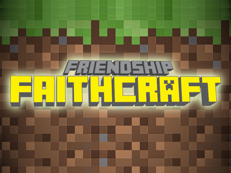 Friendship Faithcraft